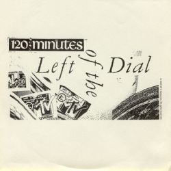 Searching for: MTV's '120 Minutes: Left of the Dial' radio show promo CDs