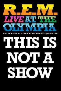 R.E.M.'s 'This Is Not a Show' concert film to re-air on Sundance Channel next week