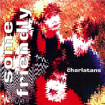 The Charlatans to reissue 'Some Friendly,' play 20th anniversary shows in May