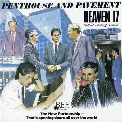 Heaven 17 sets 'Penthouse and Pavement' 30th anniversary tour of the UK this fall