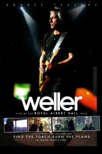 Video: Paul Weller releasing 'Find the Torch, Burn the Plans' live CD/DVD package