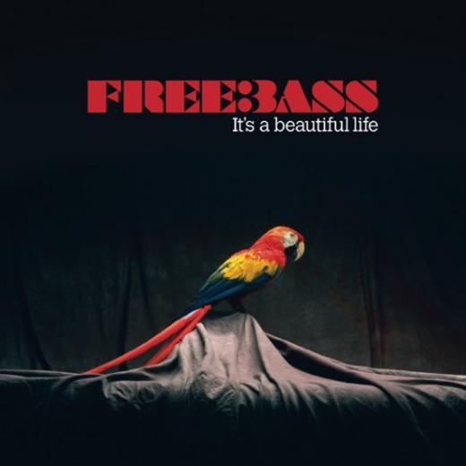 Contest: Win Freebass' 'It's a Beautiful Life'