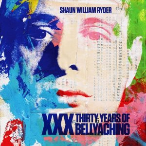 New releases: Shaun Ryder's new greatest hits set, 'XXX: 30 Years of Bellyaching'