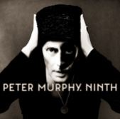 Stream: Peter Murphy, 'I Spit Roses,' first single off upcoming 'Ninth' album