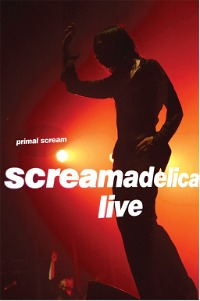 Video: Primal Scream, 'Loaded' and 'Movin' On Up' from 'Screamadelica Live' CD/DVD