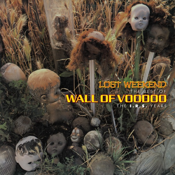 Wall of Voodoo's 'Lost Weekend: The Best of the I.R.S. Years' to be released in November