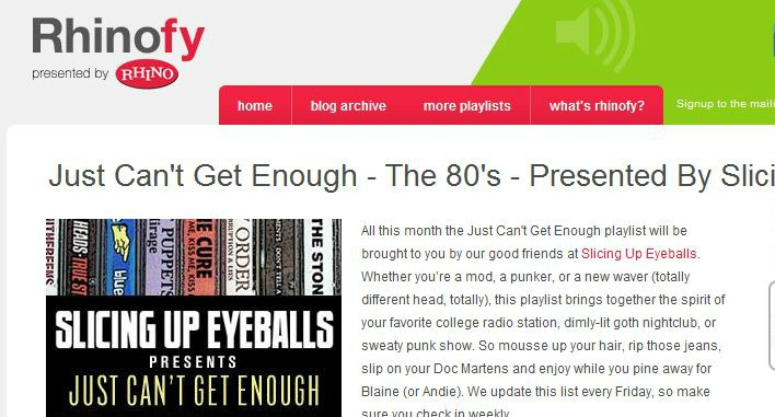 Spotify playlist: Rhino's 'Just Can't Get Enough — The '80s,' by Slicing Up Eyeballs (Week 1)