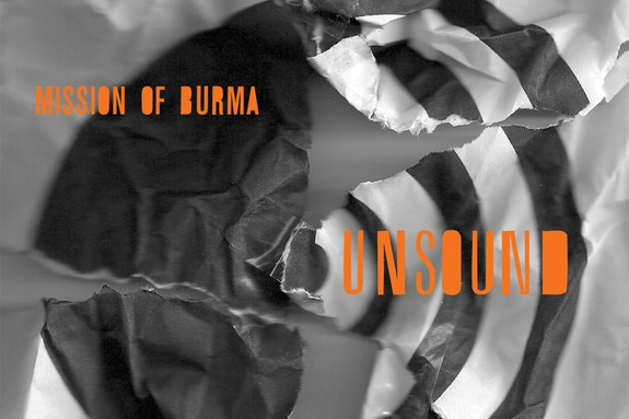 Mission of Burma reveals cover art, tracklist for 'Unsound' — band's 4th post-reunion LP