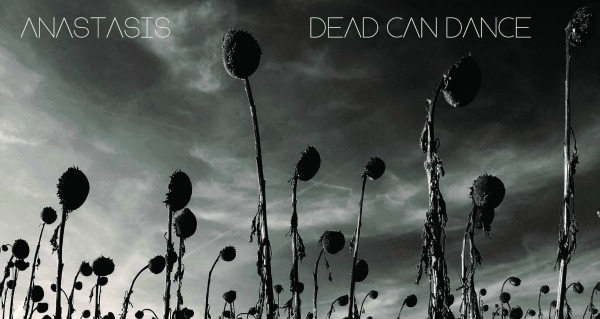Full-album stream: Dead Can Dance, 'Anastasis' — first new record in 16 years