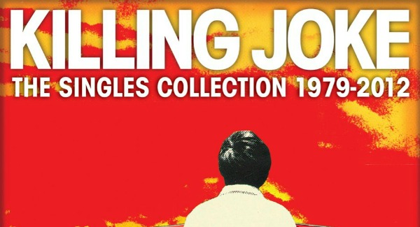 Killing Joke announces 'Singles Collection: 1979-2012,' tour dates in U.S., Europe