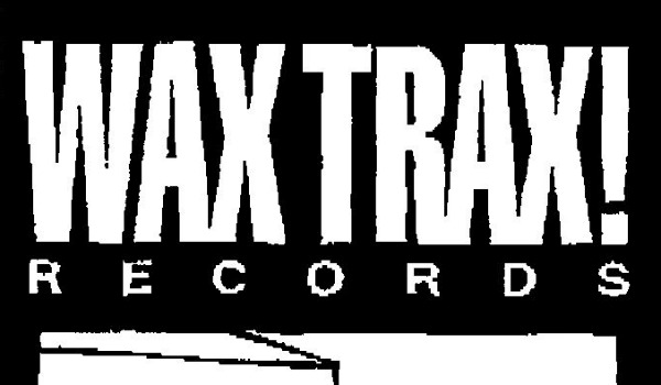 Wax Trax! Records documentary to chronicle 'rise and fall' of legendary record label