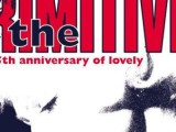 The Primitives to reissue debut album 'Lovely' as 2CD set, play 25th anniversary gigs