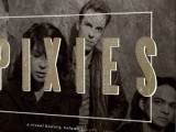 'Pixies: A Visual History': Kickstarter campaign launched to fund new photo book