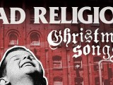 Bad Religion to put the punk back in the holidays with 'Christmas Songs' album