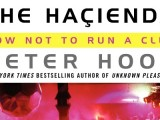 Contest: Win a copy of Peter Hook's 'The Haçienda: How Not To Run a Club'