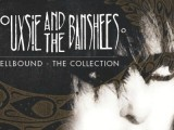 Siouxsie and the Banshees to release new 'Spellbound' 18-track best-of in January