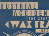 'Industrial Accident: The Story of Wax Trax! Records' to screen in Chicago next month