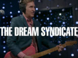 Watch: The Dream Syndicate digs into 'How Did I Find Myself Here?' in KEXP live set