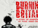 'Burning Britain' box set to tell story of independent U.K. punk from 1980 to 1983
