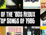 Top 100 Songs of 1986: Slicing Up Eyeballs' Best of the '80s Redux — Part 7