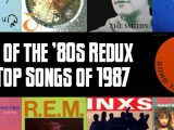 Slicing Up Eyeballs' Best of the '80s Redux: Vote for your favorite songs of 1987